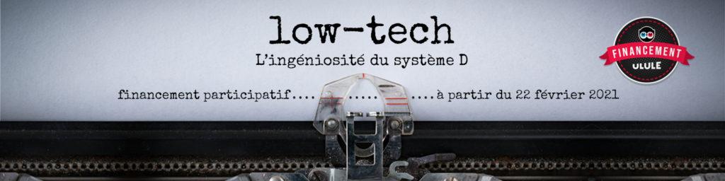 https://fr.ulule.com/low-tech-le-film/